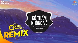 Cô Thắm Không Về (Freak D Remix) - Phát Hồ x JokeS Bii x Sinike | Nhạc Trẻ TikTok Gây Nghiện 2019