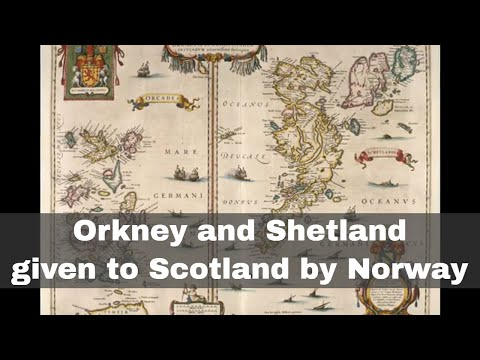 20th February 1472: Orkney and Shetland Isles given to Scotland by Norway as a wedding dowry