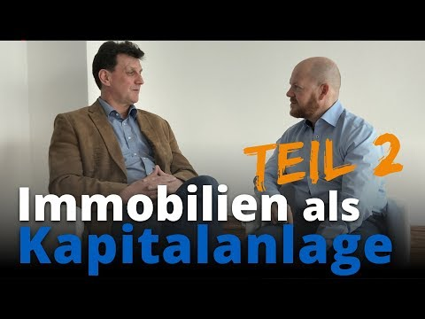 Immobilien Als Kapitalanlage - Teil 2 | Jens Rabe