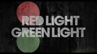 RED LIGHT GREEN LIGHT - Official Trailer