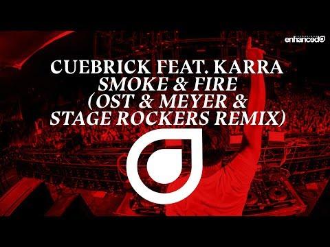 Cuebrick feat. KARRA - Smoke & Fire (Ost & Meyer & Stage Rockers Remix)