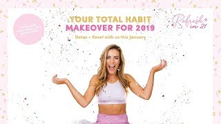 Our First Ever REFRESH IN 21 Challenge! + 5 Day Healthy Detox