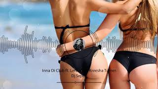 Dj Septik - Inna Di Club ft Leftside &amp Kreesha Turner (HD Video)