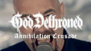 God Dethroned – Annihilation Crusade (OFFICIAL VIDEO)