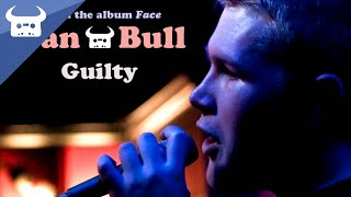 Dan Bull - Guilty