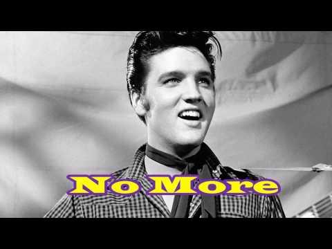 No more - Elvis (Kareoke)