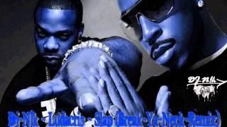 Dj-N!k - Ludacris - Slap (Break-Ya-Neck-Remix)
