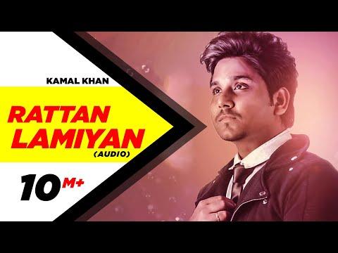 Rattan Lamiyan ( Full Audio Song ) |Kamal Khan | Speed Records