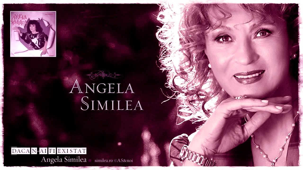 Angela Similea - Dacă n-ai fi existat
