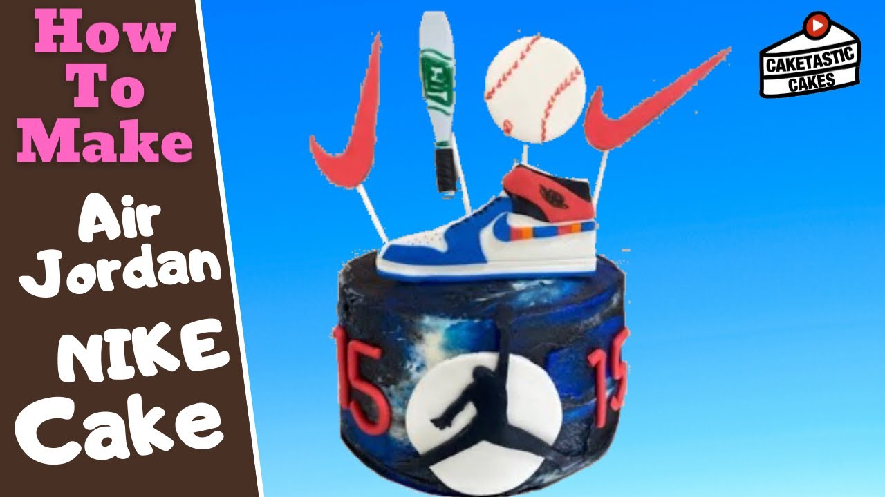 Air Jordan Cake Tutorial - Nike Cake Topper - Cake Decorating Video by Caketastic Cakes