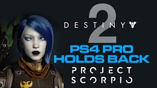 PS4 Pro tries to HOLD BACK Xbox Scorpio - Destiny 2 30fps