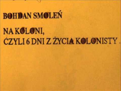 Bohdan Smoleń - 6 Dni Z Życia Kolonisty