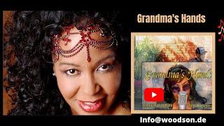 GRANDMA'S HAND - Deborah Woodson, Peter Wieschermann - Bill Wither's Tribute