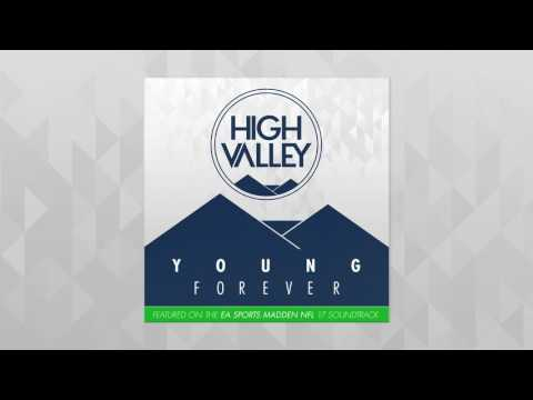 High Valley - Young Forever