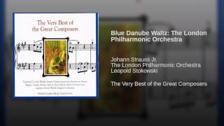 Blue Danube Waltz The London Philharmonic Orchestra