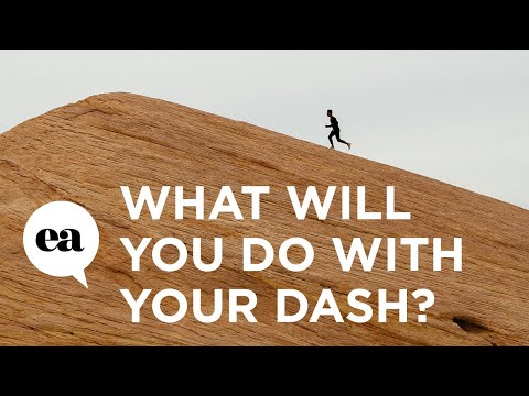 What Are You Going To Do With Your Dash?