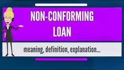 What is NON-CONFORMING LOAN? What does NON-CONFORMING LOAN mean? NON-CONFORMING LOAN meaning