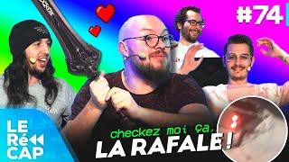 CHECKEZ MOI ÇA, LA RAFALE ! | LE RéCAP #74
