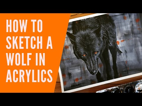 HOW TO SKETCH A WOLF |  Wildlife Artist Daniel Wilson Explains How To Paint A Wolf In Acrylic Paint