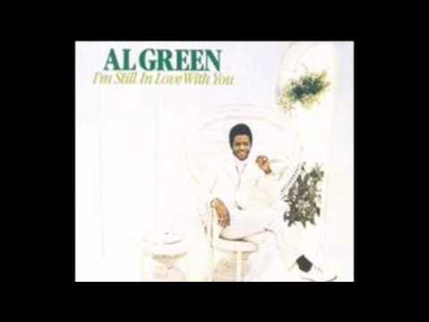 Im Still In Love With You 1972  Al Green