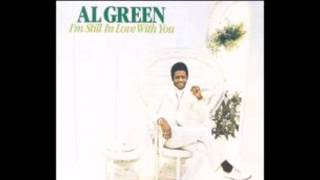 I'm Still In Love With You 1972 - Al Green