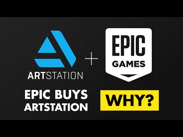 Why Did Epic Buy ArtStation?