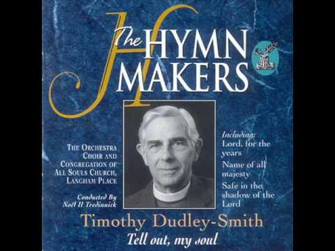 Name of All Majesty T Dudley Smith   All Souls Choir & Orch