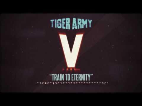 Tiger Army - Train To Eternity