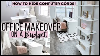 SMALL OFFICE MAKEOVER ON A BUDGET 💲 | 2021 OFFICE DECORATE WITH ME | GLAM OFFICE TOUR
