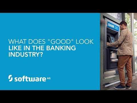 """What Does """"Good"""" Look Like In The Banking Industry?"""
