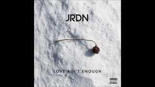 JRDN - Love Ain