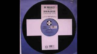PF Project feat Ewan McGregor - Choose Life