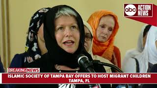 Tampa Muslims offer to host migrant children | News Conference