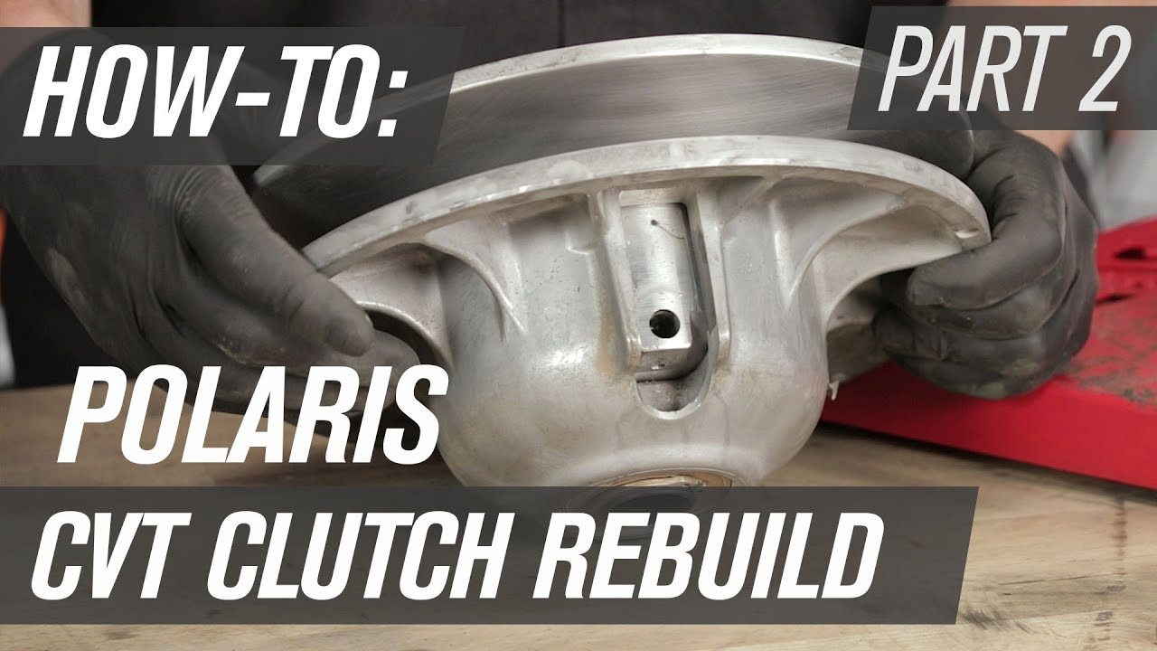 medium resolution of how to rebuild a polaris utv cvt clutch secondary clutch