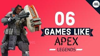 TOP 06 GAMES LIKE APEX LEGENDS  🔥 APEX LEGENDS /APEX MOBILE  🔥
