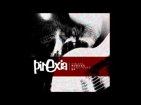 Pirexia - Nuevas viejas canciones [MusicPack]
