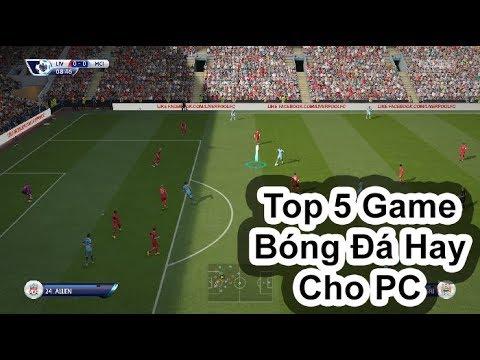 Top 5 Game Bóng Đá Đáng Chơi Cho PC (Có Link Download)