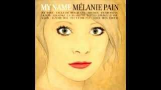 Melanie Pain - La Cigarette