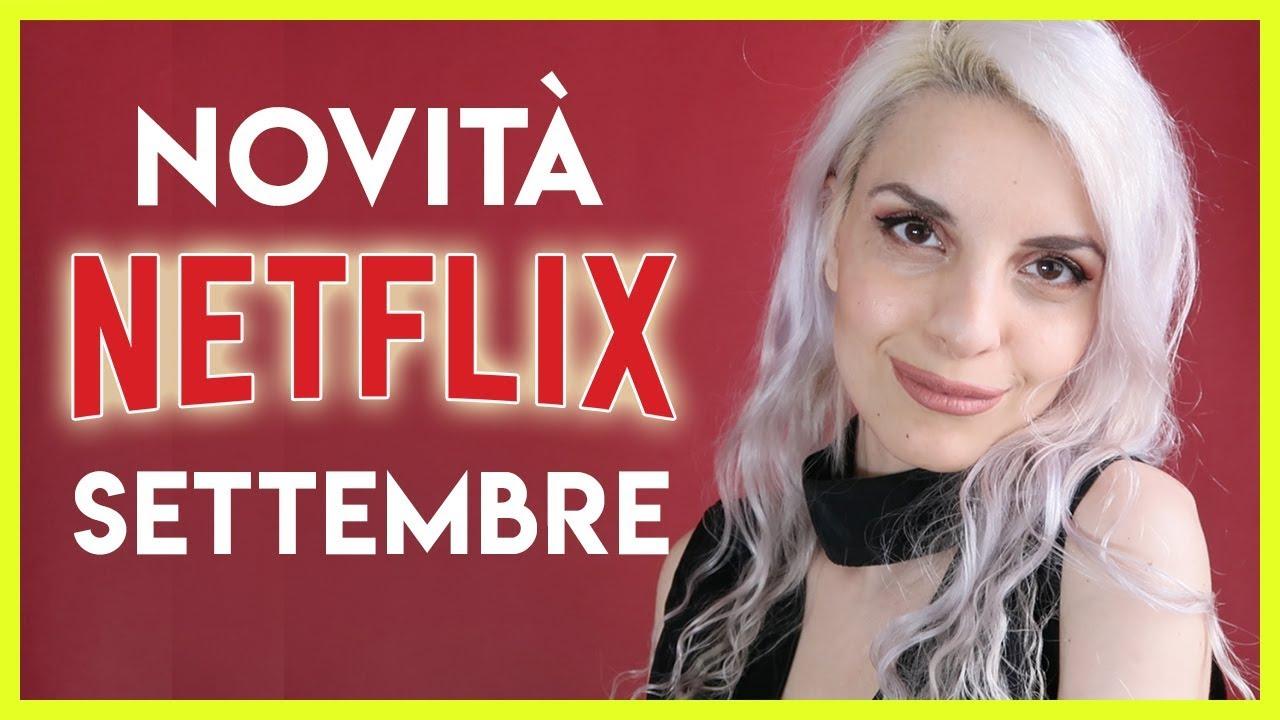 Cosa guardare su Netflix a SETTEMBRE '18| BarbieXanax