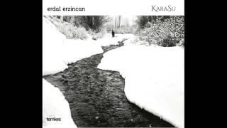 Erdal Erzincan - Siksara  Karasu    2016 Temkes Muzik  Resimi