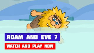 Adam and Eve 7 (2020) · Game · Walkthrough