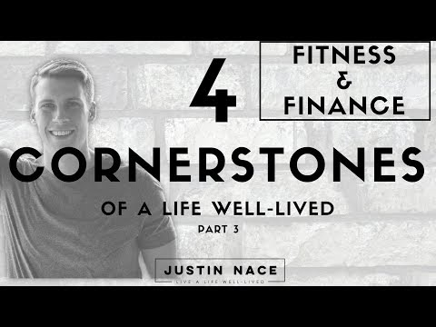 FITNESS & FINANCE - 4 Cornerstones of Living A Life Well-Lived