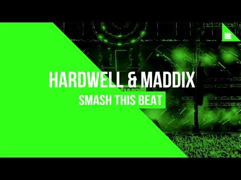 Hardwell & Maddix - Smash This Beat (Extended Mix)