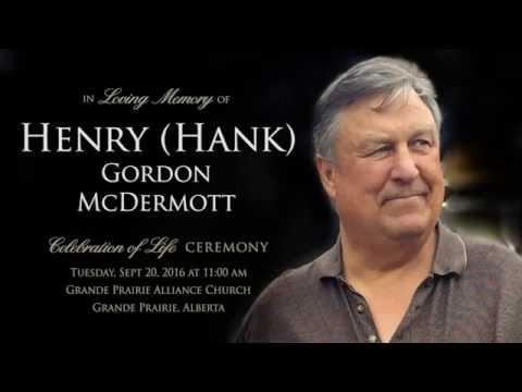 Henry Hank Gordon McDermott Celebration of Life Sept 2016