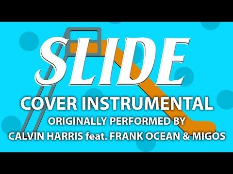 Slide  Instrumental In the Style of Calvin Harris feat Frank Ocean & Migos