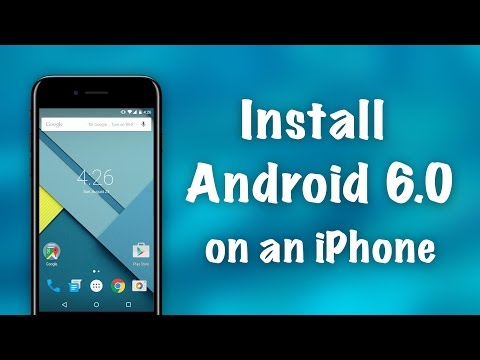 How to Install Full Android 6.0 on an iPhone NO JAILBREAK