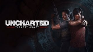 Uncharted: The Lost Legacy   ГЕЙМПЛЕЙ (на русском)