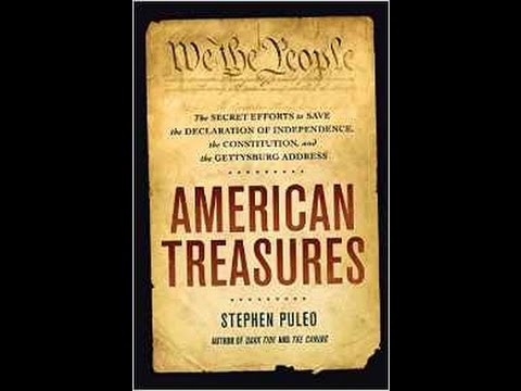 American Treasures: The Secret Efforts to Save the Declaration of Independence, the Constitution...