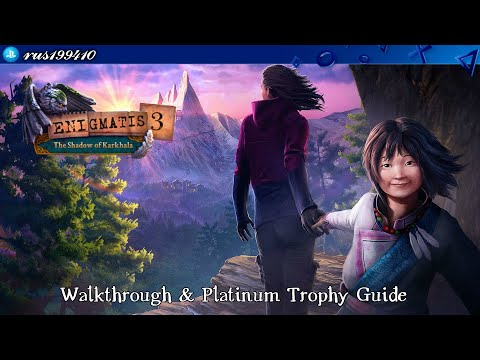 Enigmatis 3: The Shadow of Karkhala - Walkthrough & Platinum Trophy Guide (Trophy Guide) rus199410 from YouTube · Duration:  2 hours 10 minutes 34 seconds