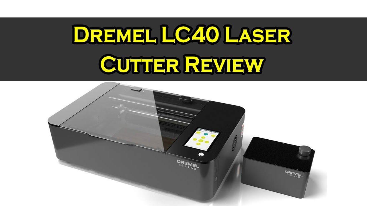 Dremel LC40 Laser Cutter Review